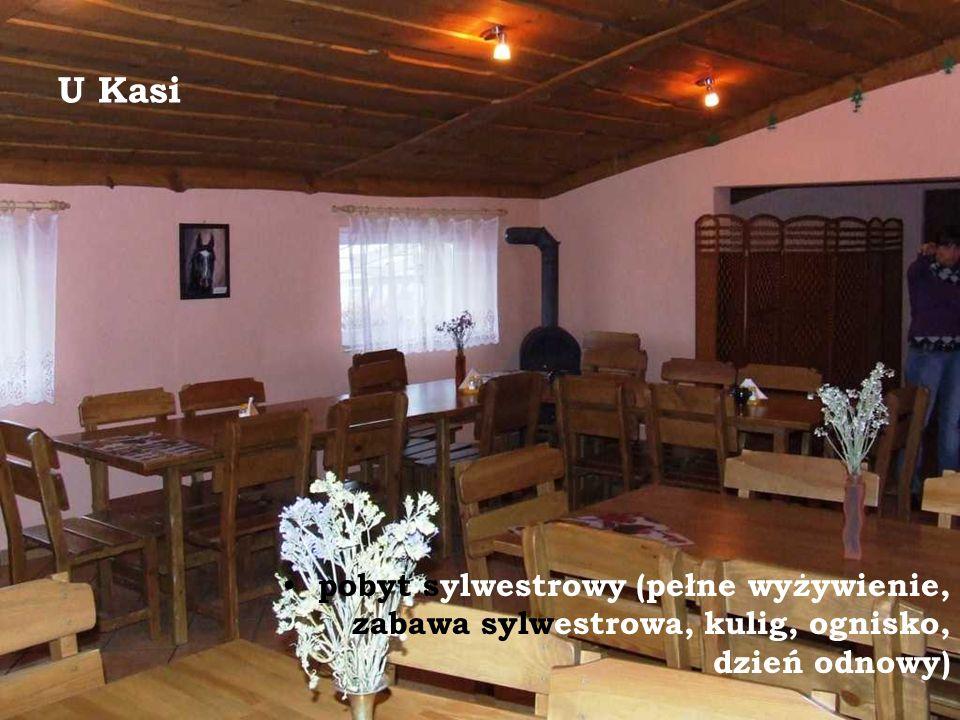 U Kasi pobyt sylwestrowy (pełne wyżywienie, zabawa sylwestrowa, kulig, ognisko, dzień odnowy)