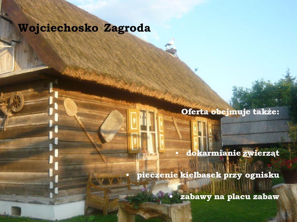 Wojciechosko Zagroda Oferta obejmuje także: dokarmianie zwierząt