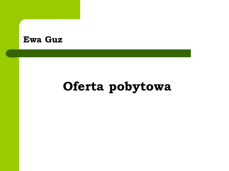 Ewa Guz Oferta pobytowa