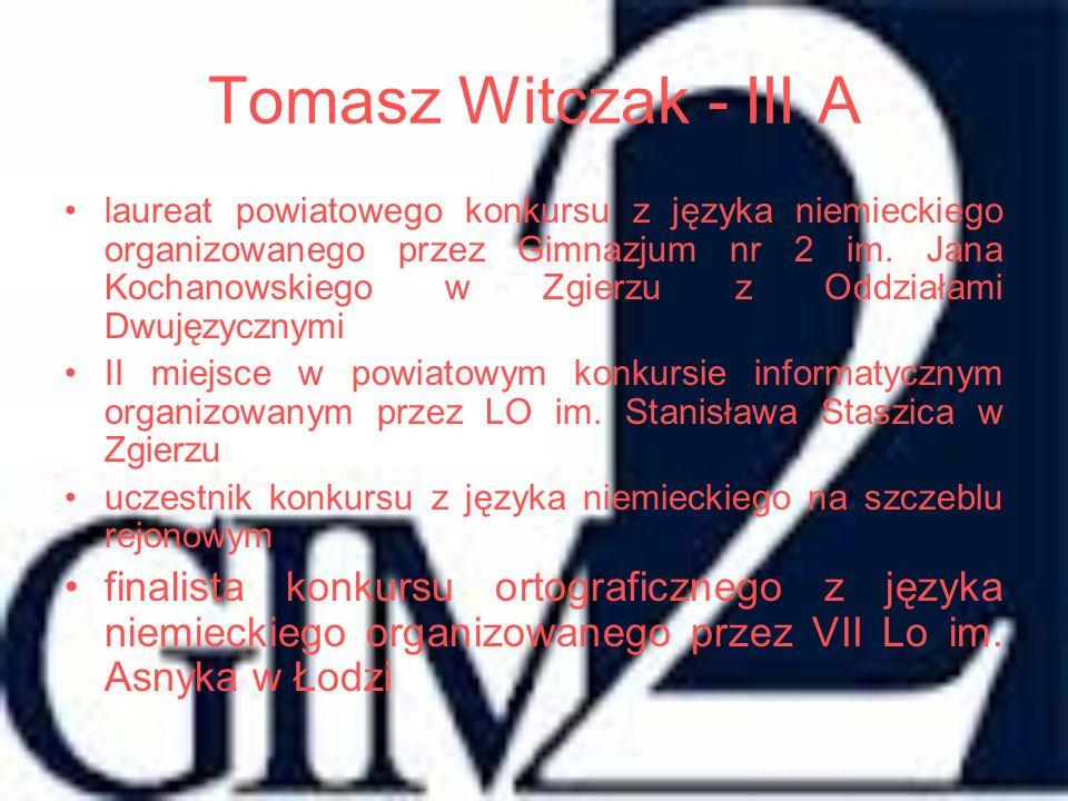 Tomasz Witczak - III A