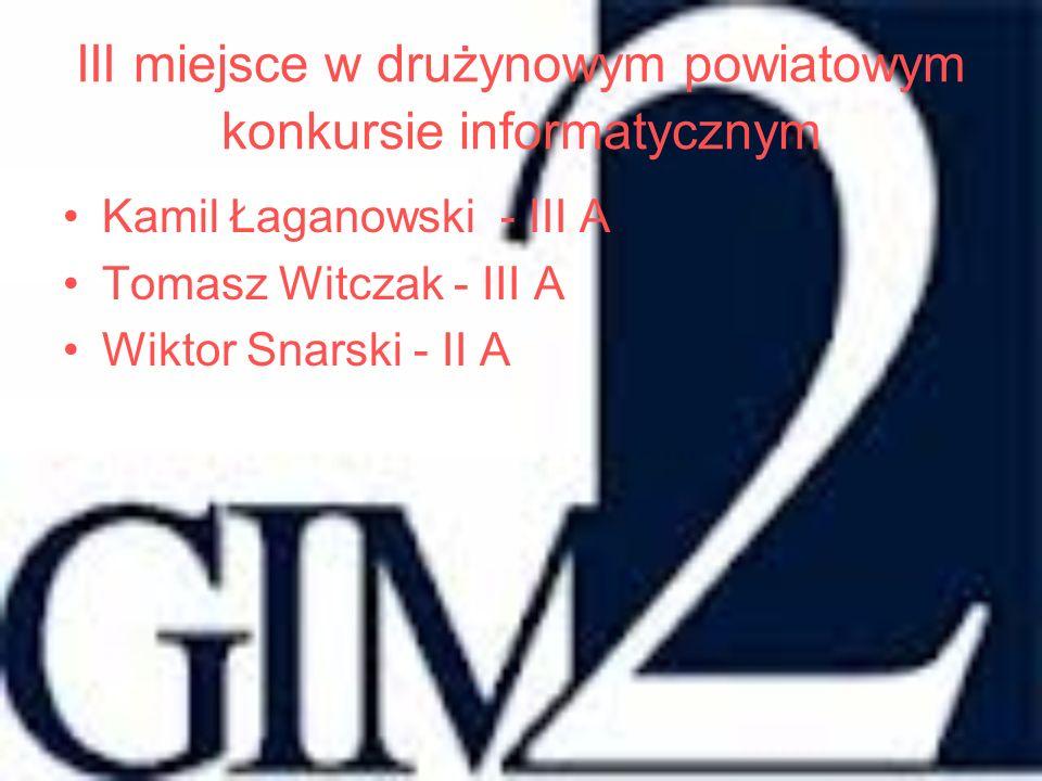 III miejsce w drużynowym powiatowym konkursie informatycznym