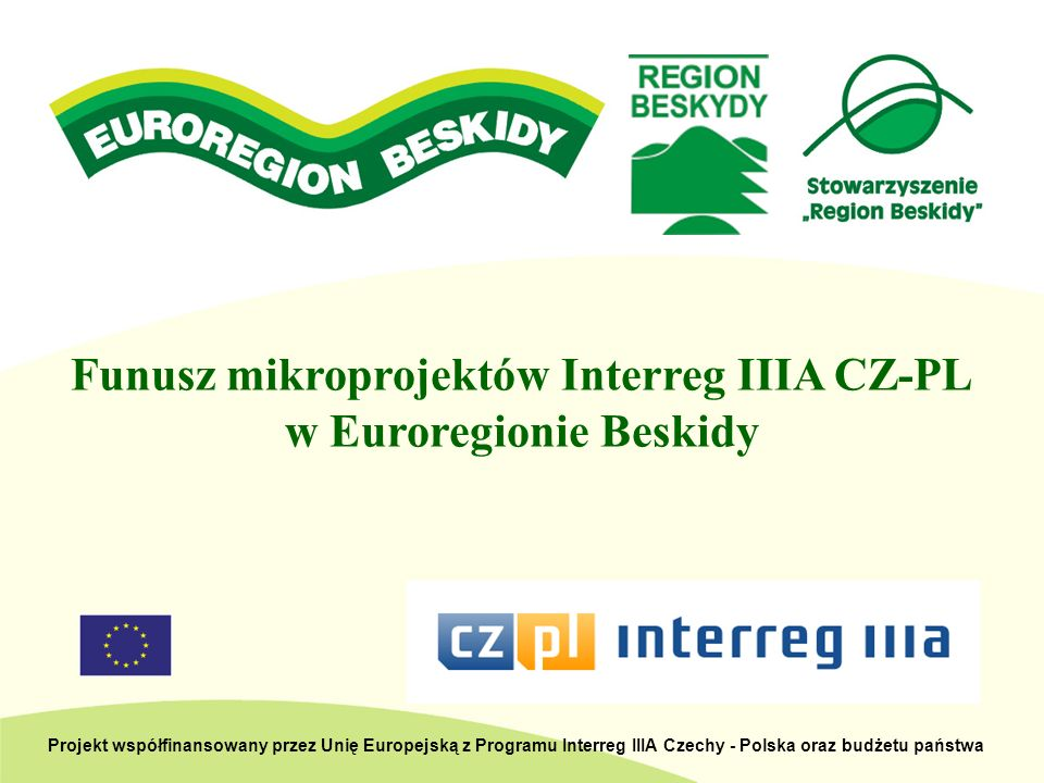 Funusz mikroprojektów Interreg IIIA CZ-PL w Euroregionie Beskidy