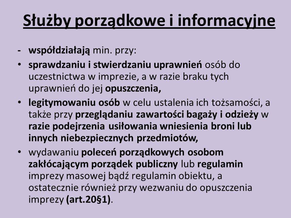 Służby porządkowe i informacyjne