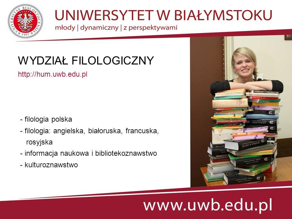 WYDZIAŁ FILOLOGICZNY http://hum.uwb.edu.pl - filologia polska