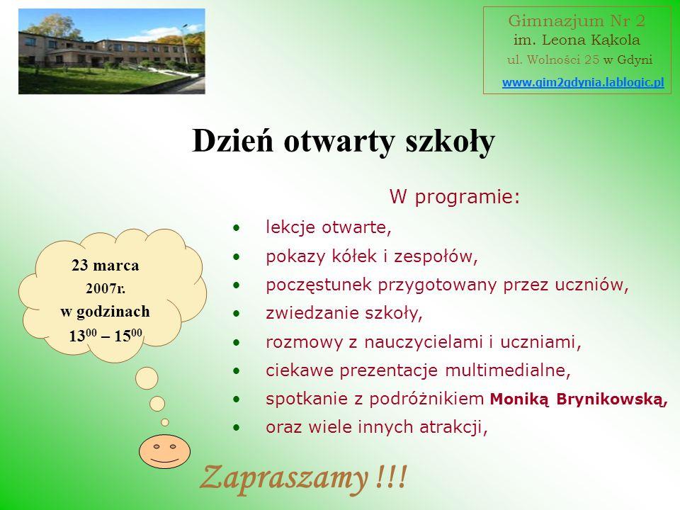 Zapraszamy !!! Dzień otwarty szkoły W programie: Gimnazjum Nr 2