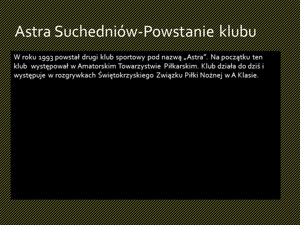 Astra Suchedniów-Powstanie klubu