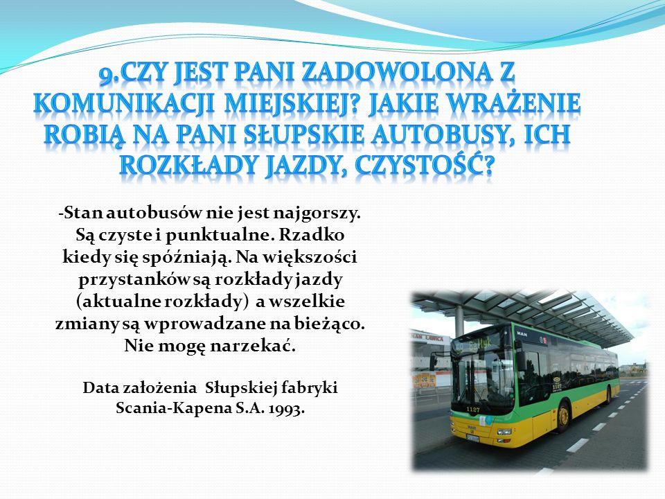 Data założenia Słupskiej fabryki Scania-Kapena S.A. 1993.