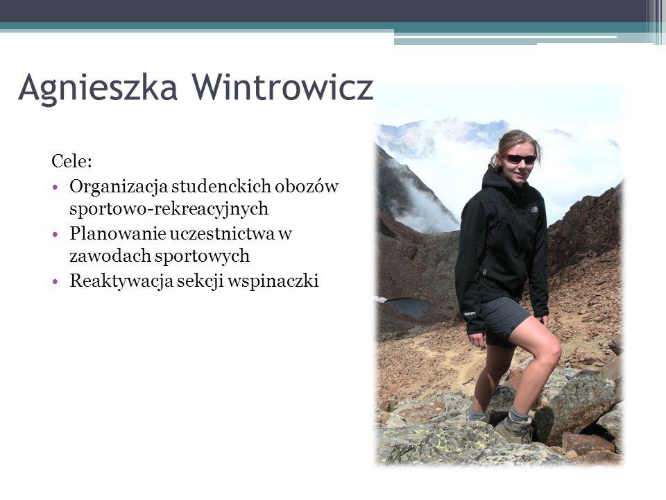 Agnieszka Wintrowicz Cele: