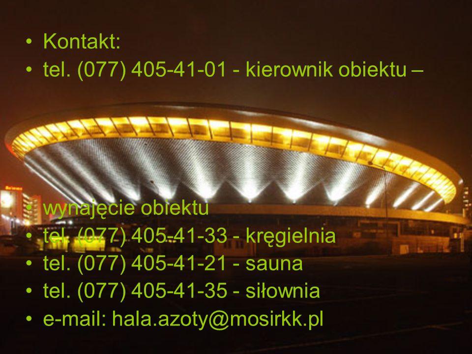 Kontakt: tel. (077) 405-41-01 - kierownik obiektu – wynajęcie obiektu. tel. (077) 405-41-33 - kręgielnia.