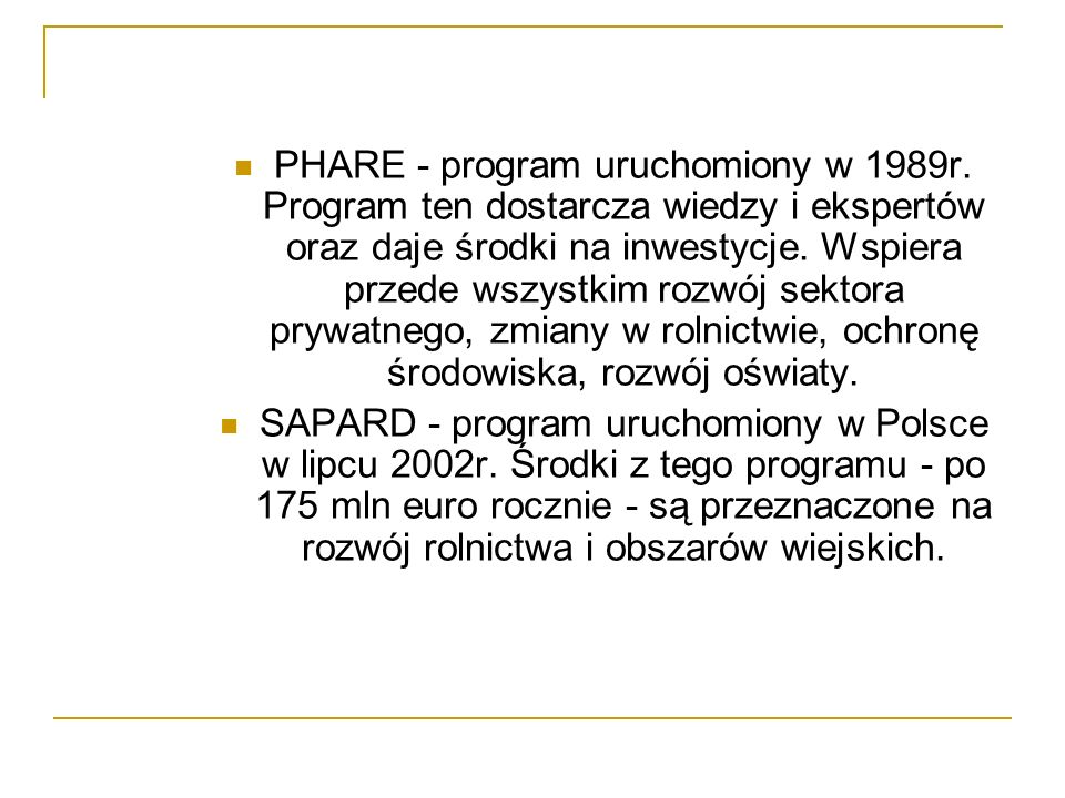 PHARE - program uruchomiony w 1989r