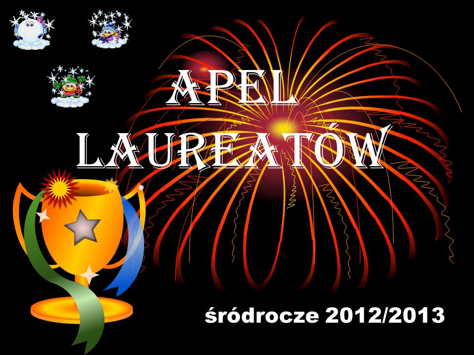 APEL LAUREATÓW śródrocze 2012/2013