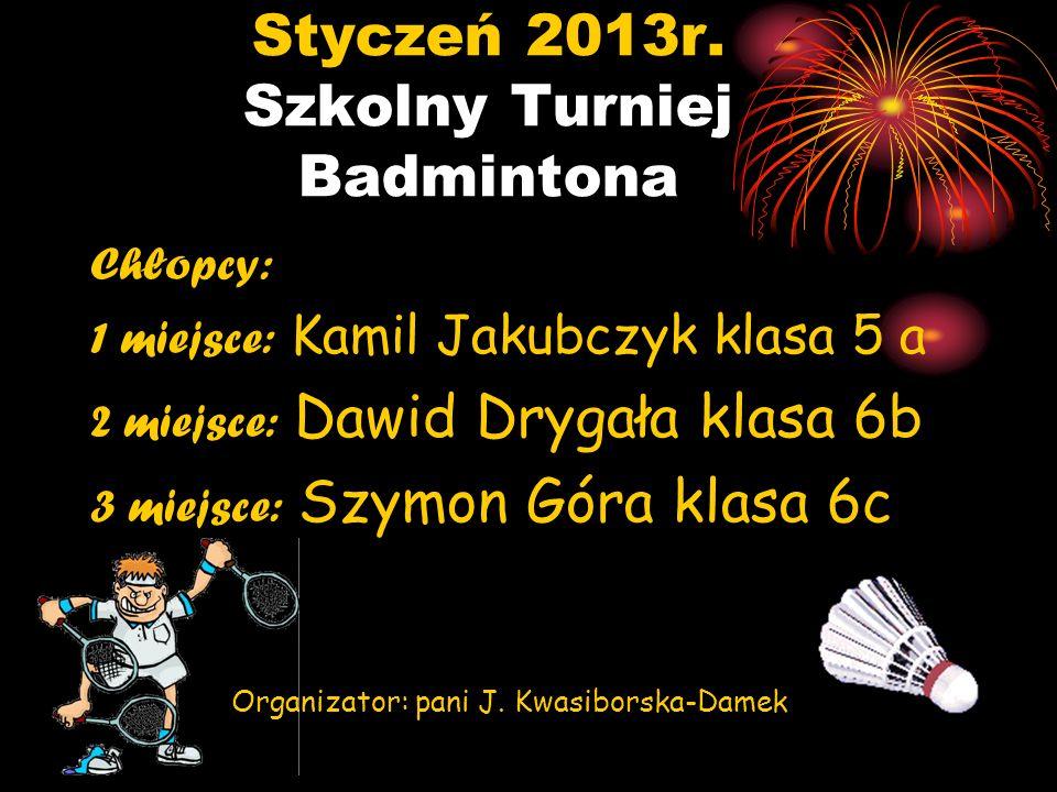 Styczeń 2013r. Szkolny Turniej Badmintona