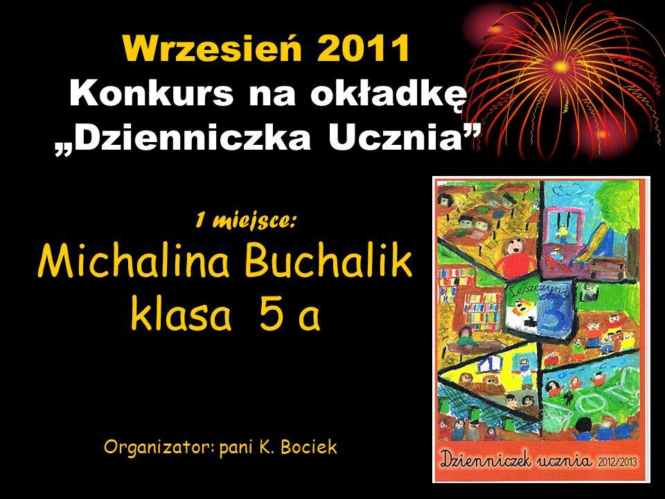 """Wrzesień 2011 Konkurs na okładkę """"Dzienniczka Ucznia"""