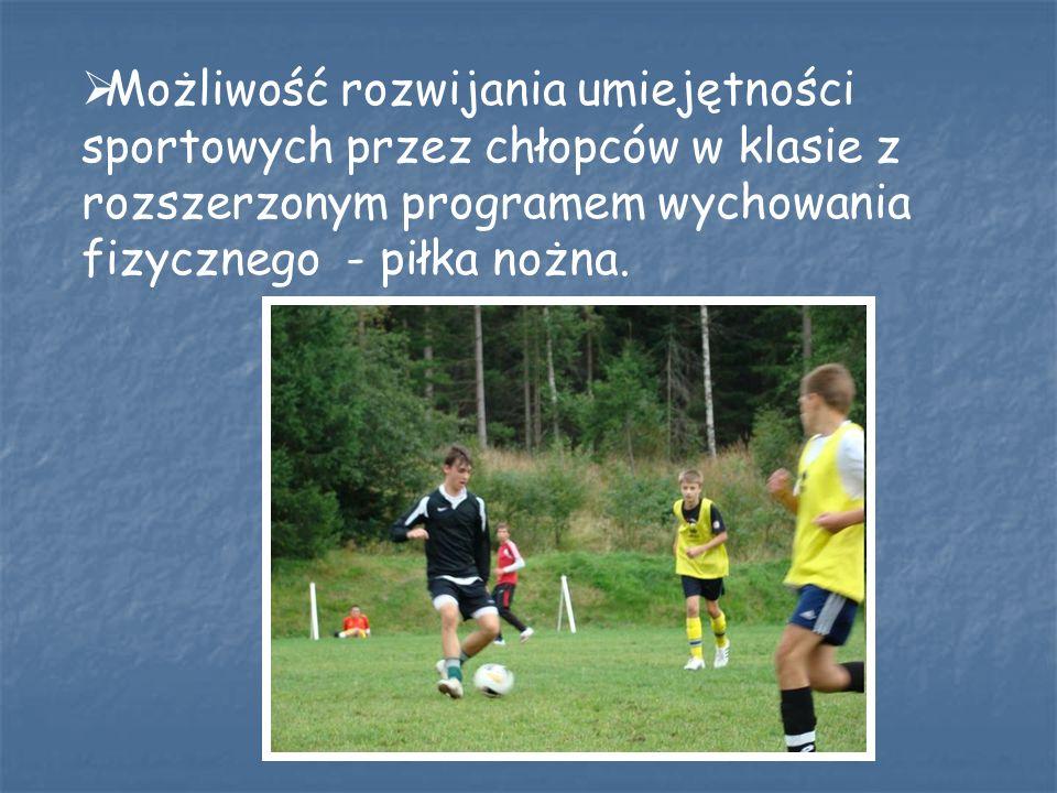 Możliwość rozwijania umiejętności sportowych przez chłopców w klasie z rozszerzonym programem wychowania fizycznego - piłka nożna.