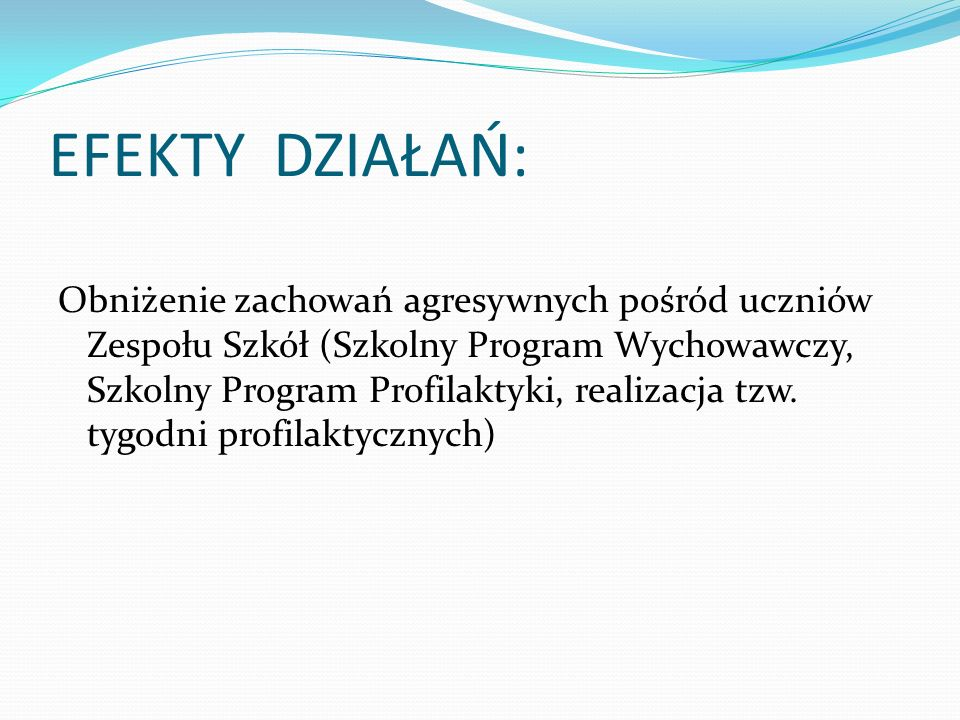 EFEKTY DZIAŁAŃ: