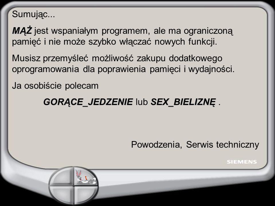 GORĄCE_JEDZENIE lub SEX_BIELIZNĘ .