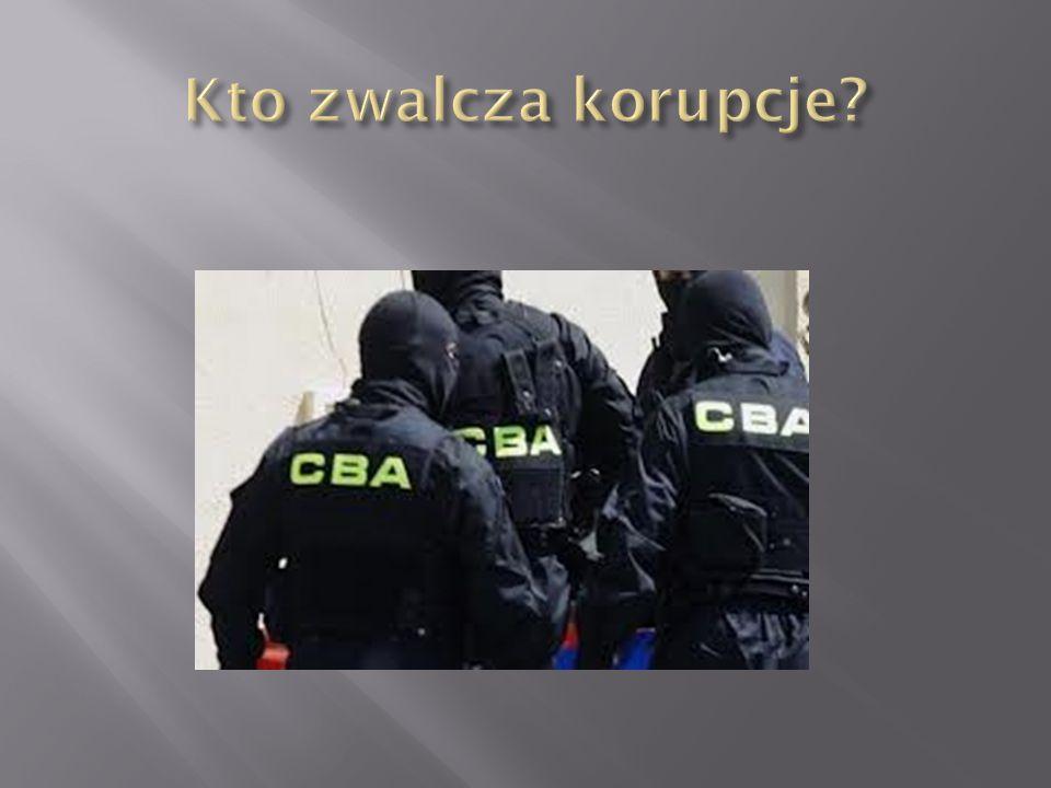 Kto zwalcza korupcje
