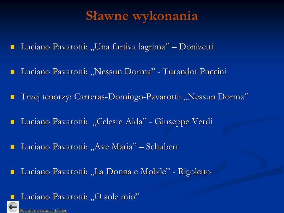 Sławne wykonania Luciano Pavarotti: ,,Una furtiva lagrima – Donizetti