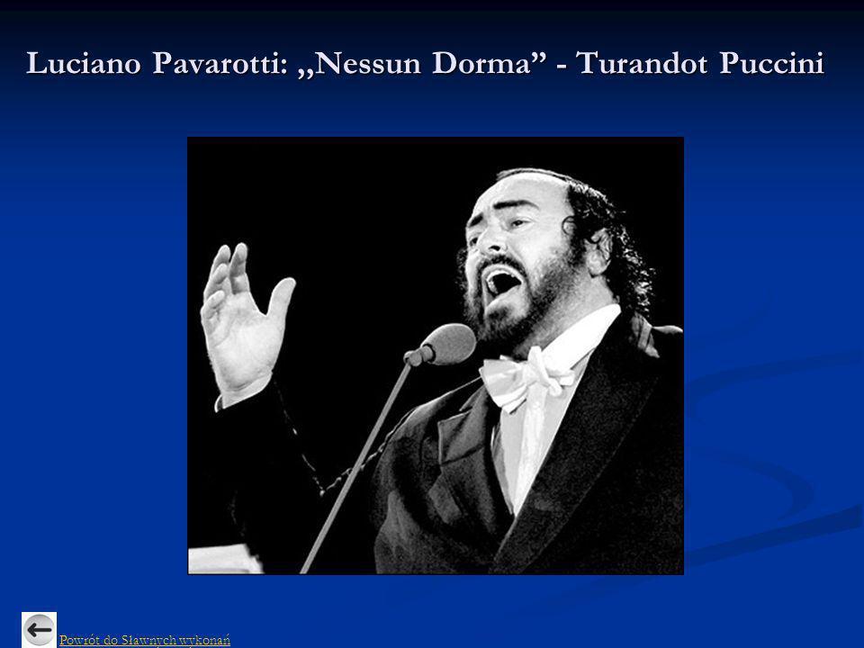 Luciano Pavarotti: ,,Nessun Dorma - Turandot Puccini