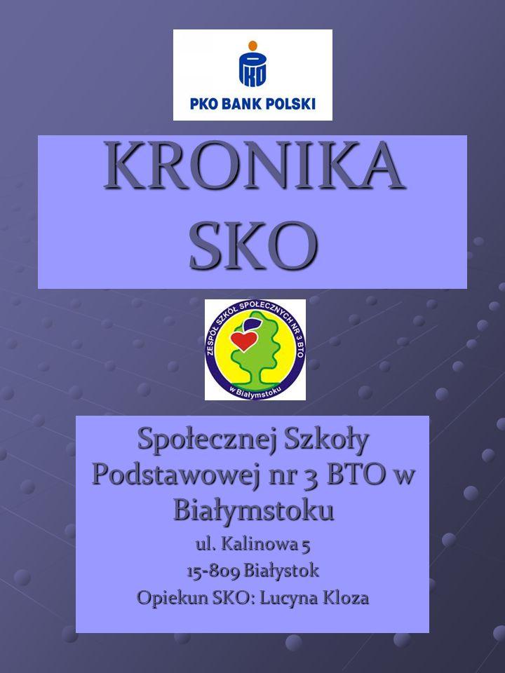 KRONIKA SKO Społecznej Szkoły Podstawowej nr 3 BTO w Białymstoku