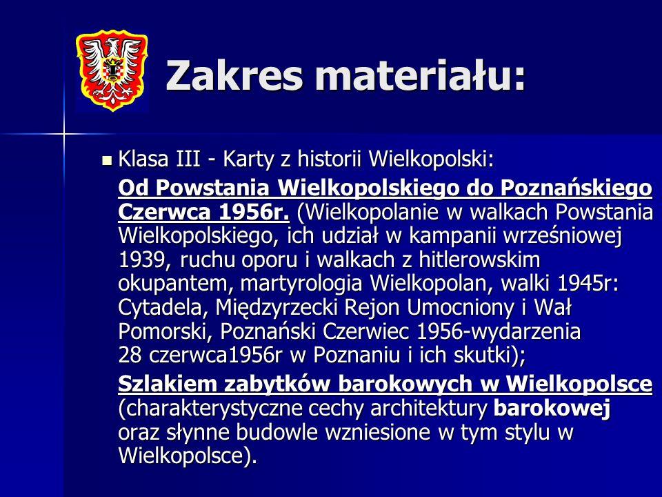 Zakres materiału: Klasa III - Karty z historii Wielkopolski: