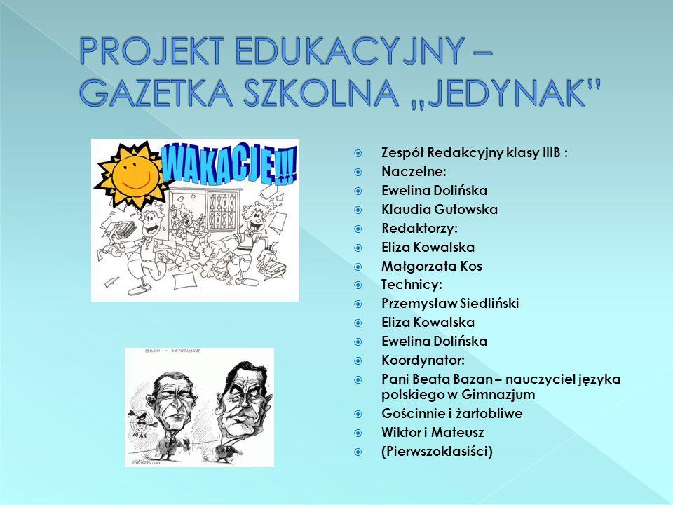 """PROJEKT EDUKACYJNY – GAZETKA SZKOLNA """"JEDYNAK"""