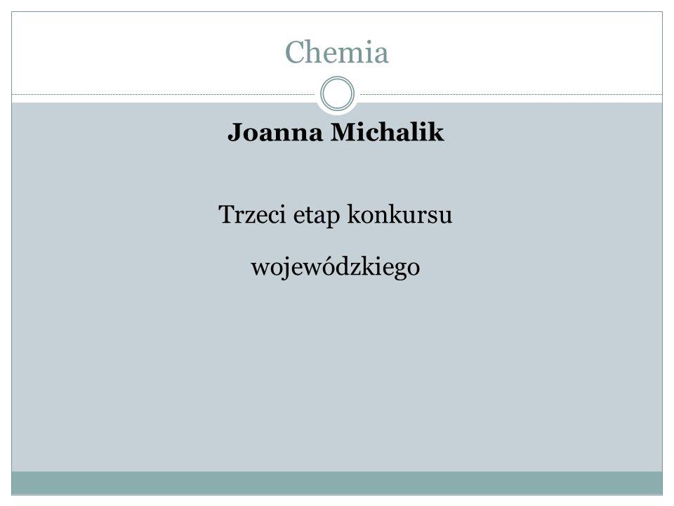 Joanna Michalik Trzeci etap konkursu wojewódzkiego
