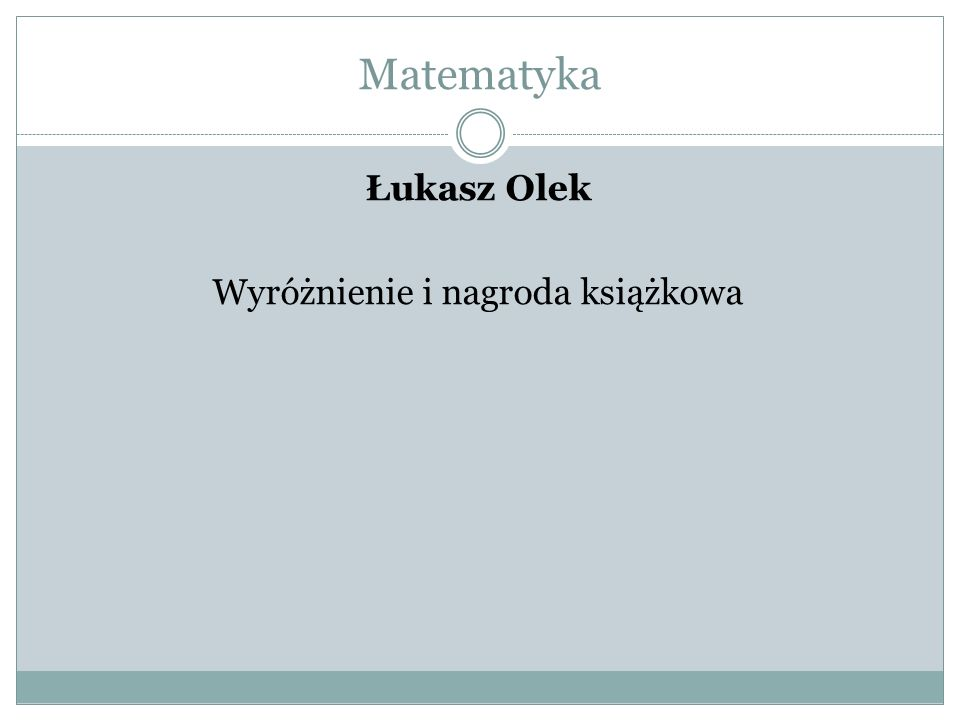 Łukasz Olek Wyróżnienie i nagroda książkowa
