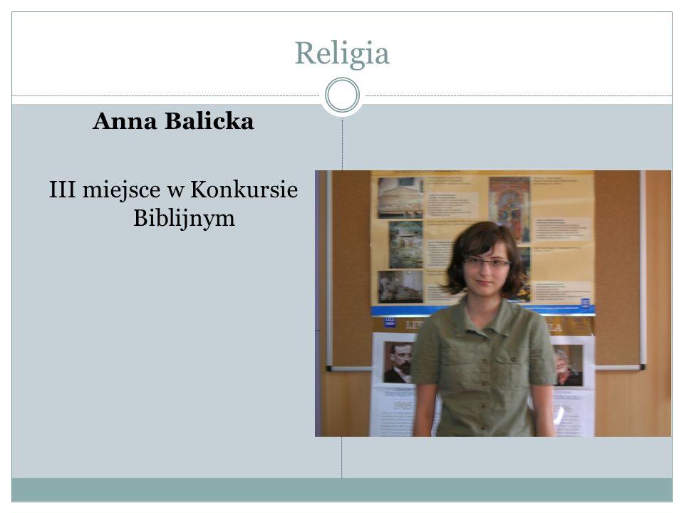 Anna Balicka III miejsce w Konkursie Biblijnym