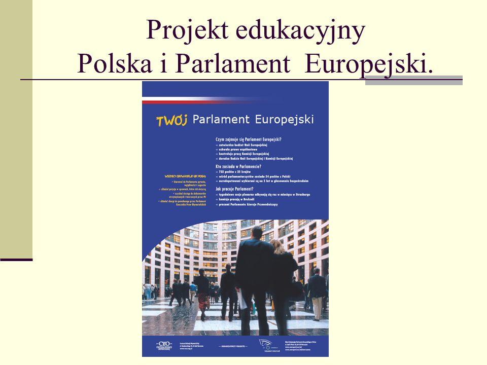 Projekt edukacyjny Polska i Parlament Europejski.