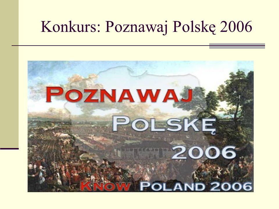 Konkurs: Poznawaj Polskę 2006
