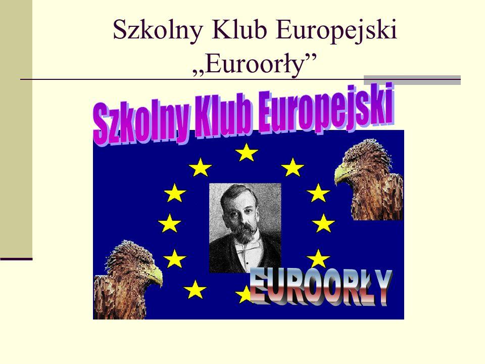 """Szkolny Klub Europejski """"Euroorły"""