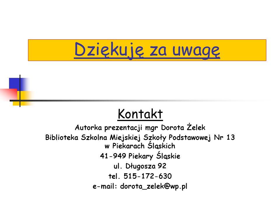 Autorka prezentacji mgr Dorota Żelek