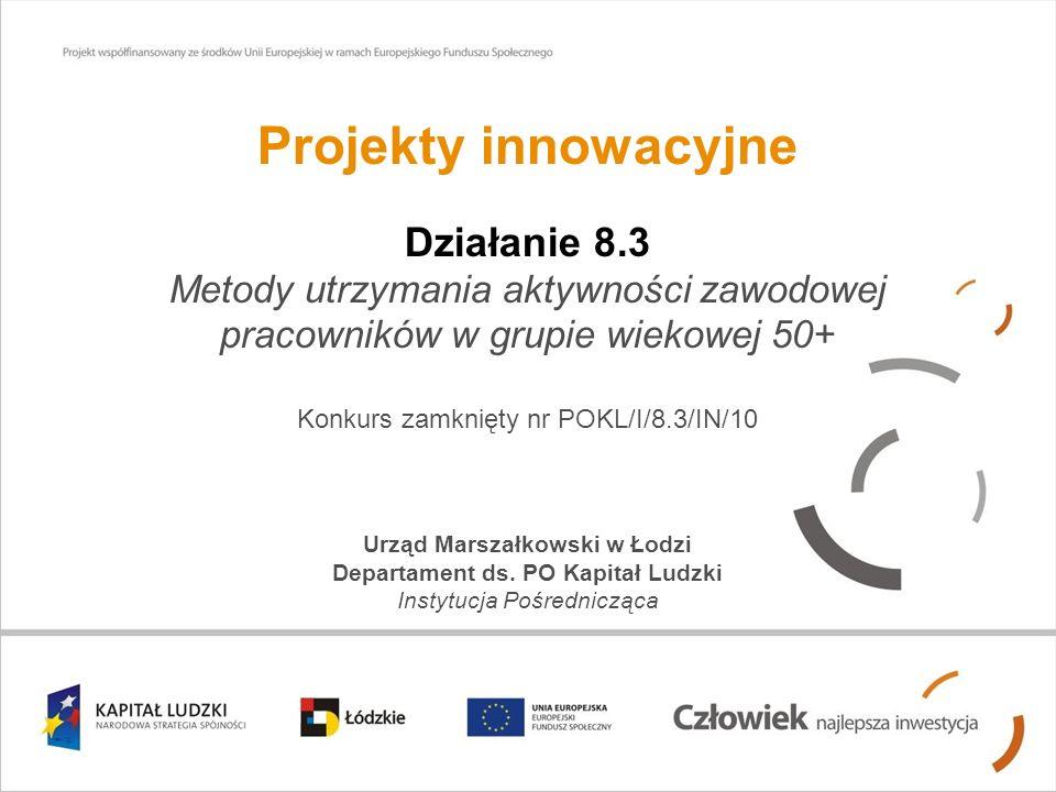 Urząd Marszałkowski w Łodzi Departament ds. PO Kapitał Ludzki