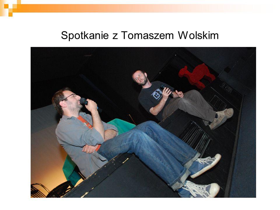 Spotkanie z Tomaszem Wolskim