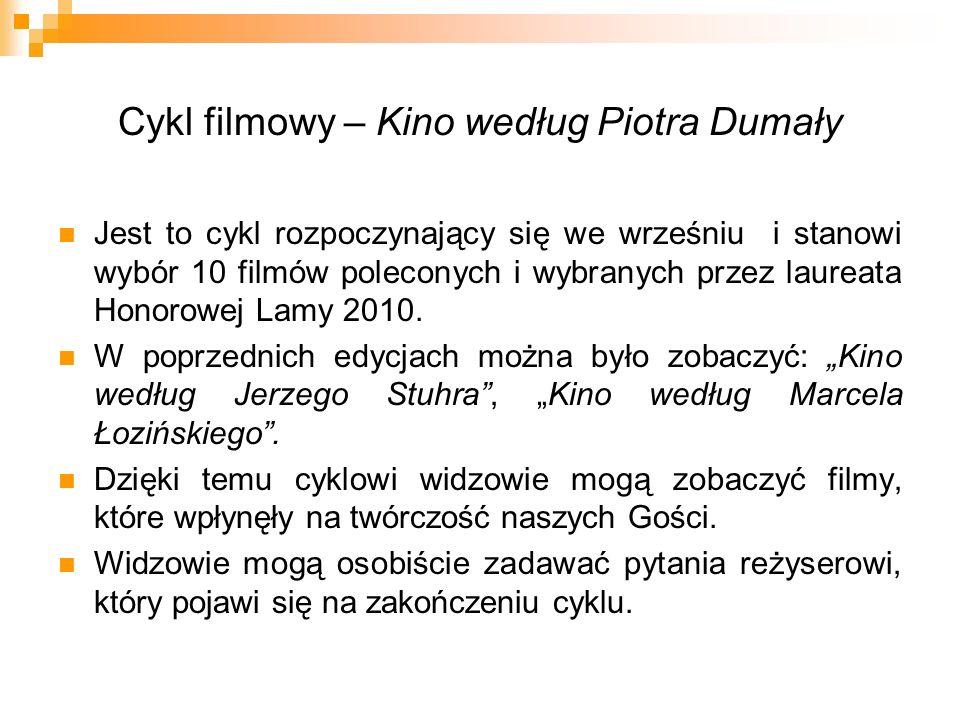 Cykl filmowy – Kino według Piotra Dumały