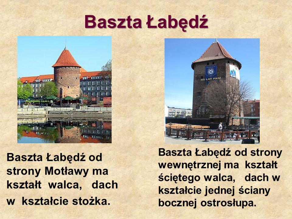 Baszta Łabędź Baszta Łabędź od strony Motławy ma kształt walca, dach