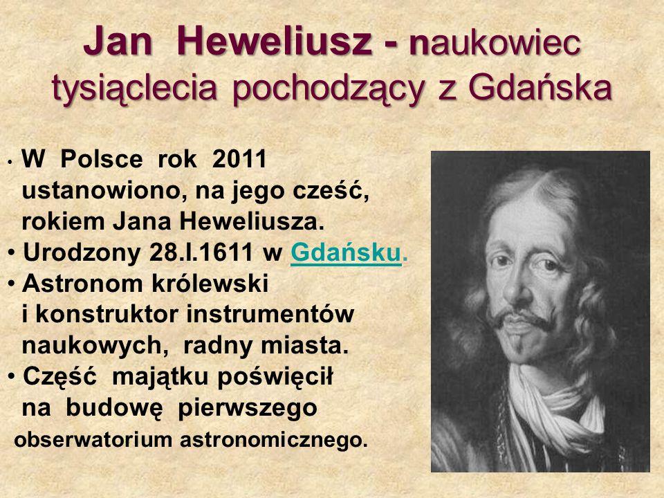 Jan Heweliusz - naukowiec tysiąclecia pochodzący z Gdańska