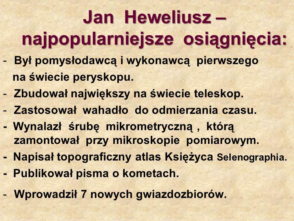 Jan Heweliusz – najpopularniejsze osiągnięcia: