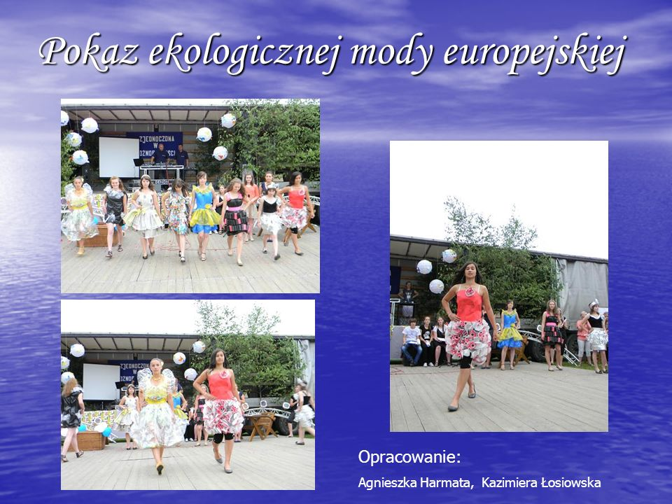 Pokaz ekologicznej mody europejskiej