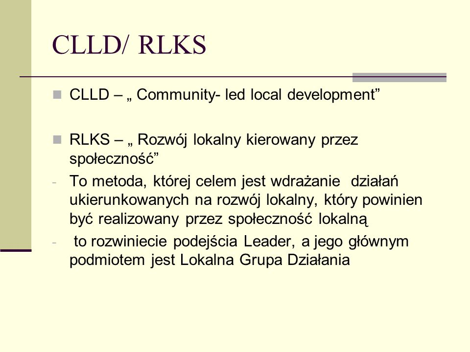"CLLD/ RLKS CLLD – "" Community- led local development"