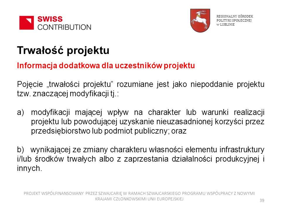 Trwałość projektu Informacja dodatkowa dla uczestników projektu