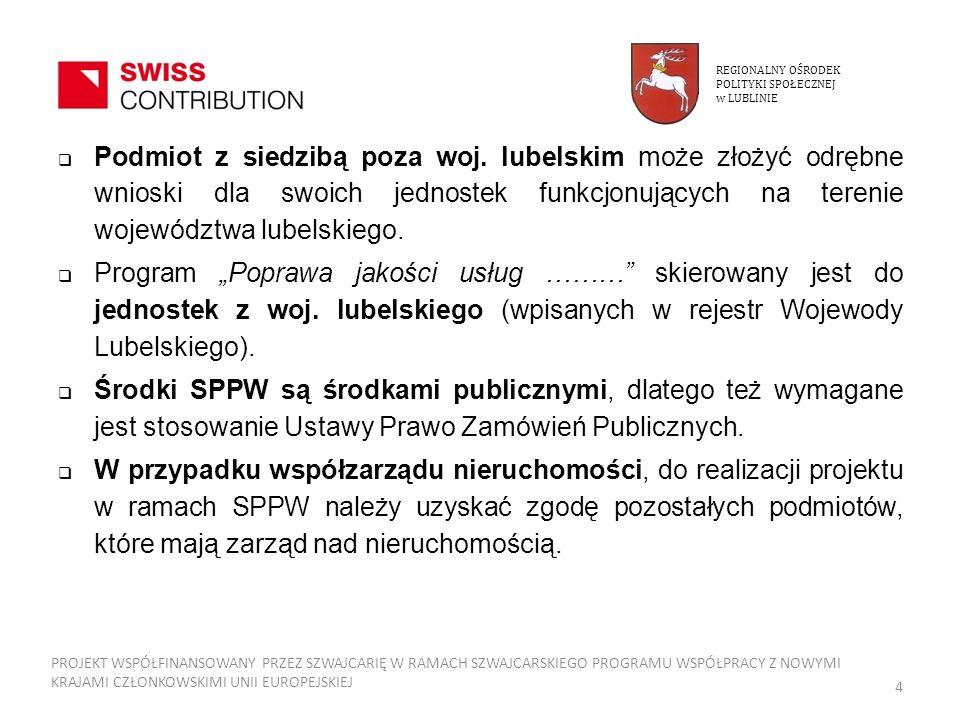 REGIONALNY OŚRODEK POLITYKI SPOŁECZNEJ. w LUBLINIE.