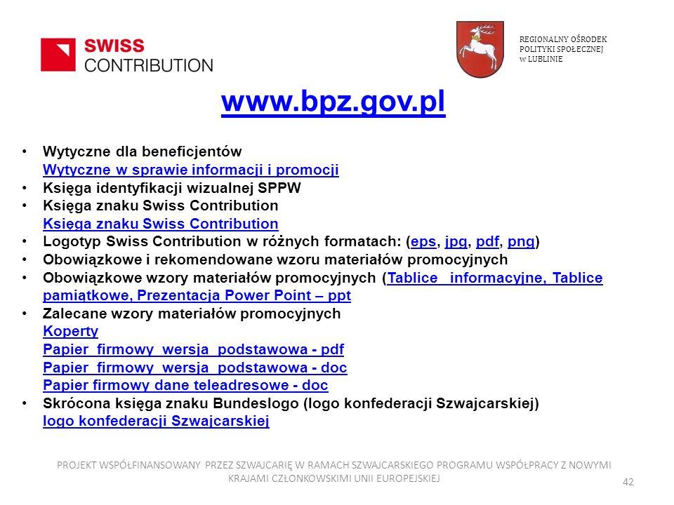 REGIONALNY OŚRODEK POLITYKI SPOŁECZNEJ. w LUBLINIE. www.bpz.gov.pl. Wytyczne dla beneficjentów Wytyczne w sprawie informacji i promocji