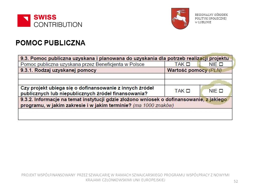 REGIONALNY OŚRODEK POLITYKI SPOŁECZNEJ. w LUBLINIE. POMOC PUBLICZNA.