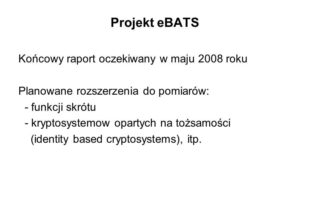 Projekt eBATS Końcowy raport oczekiwany w maju 2008 roku
