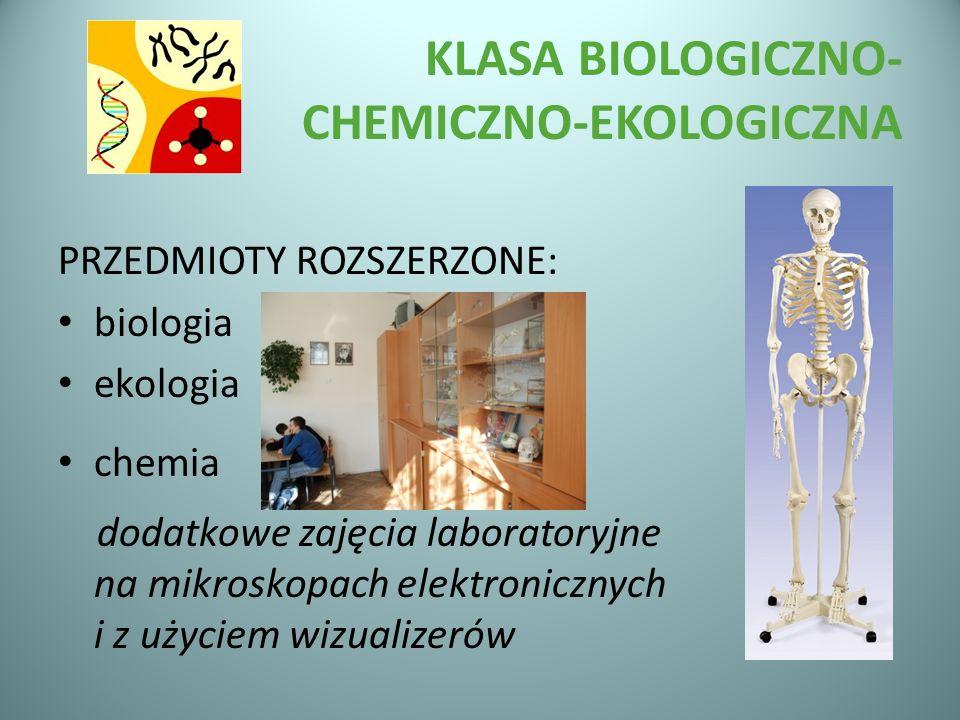 KLASA BIOLOGICZNO- CHEMICZNO-EKOLOGICZNA