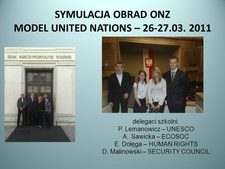 SYMULACJA OBRAD ONZ MODEL UNITED NATIONS –