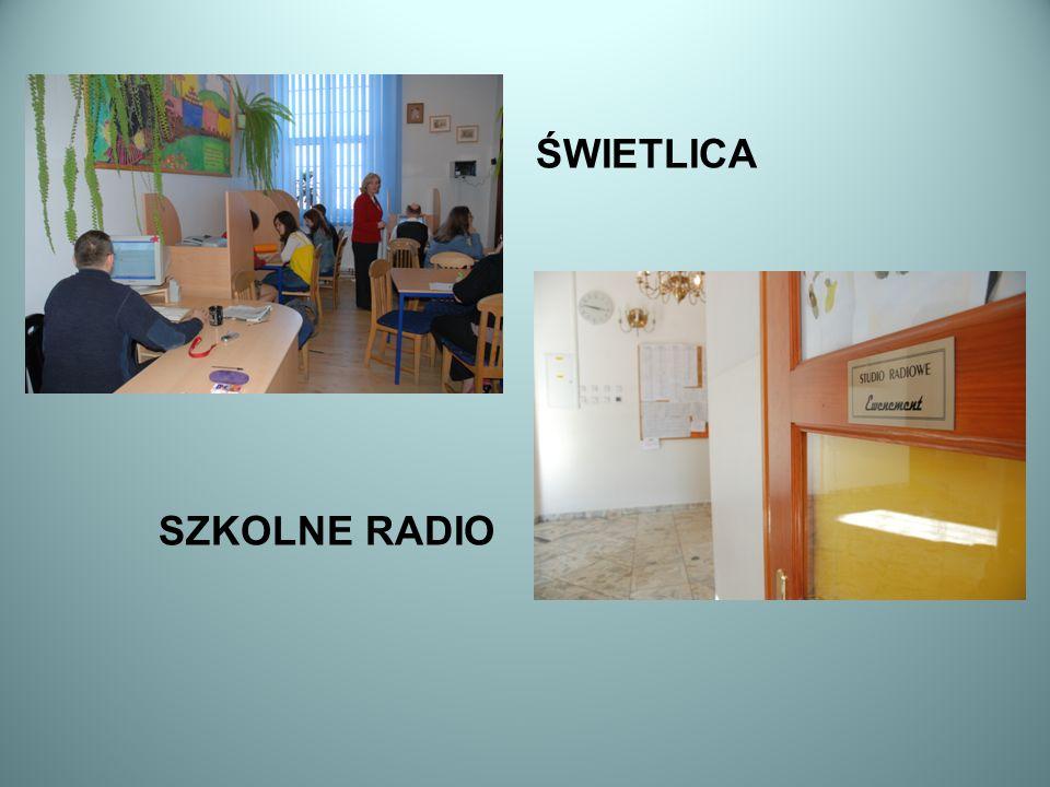 ŚWIETLICA SZKOLNE RADIO