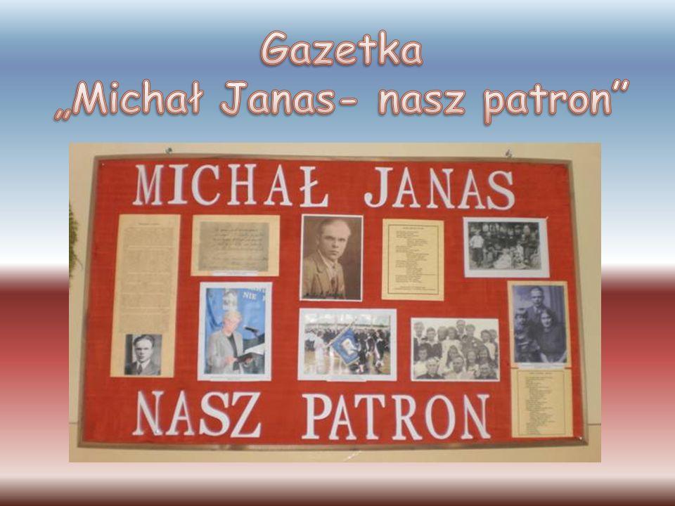 """Gazetka """"Michał Janas- nasz patron"""